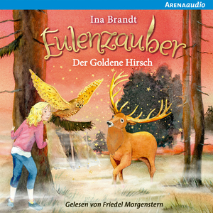 Eulenzauber (14) Der goldene Hirsch