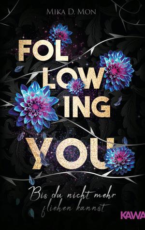 Following You - Bis du nicht mehr fliehen kannst