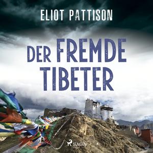Der fremde Tibeter