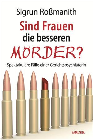 Sind Frauen die besseren Mörder?