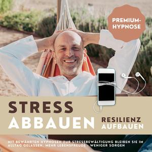 Premium-Hypnose-Bundle: Stress abbauen - Resilienz aufbauen