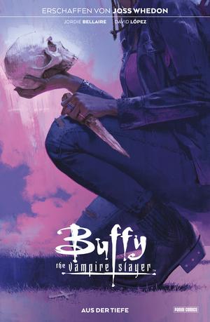 Buffy the Vampire Slayer, Band 3 - Aus der Tiefe