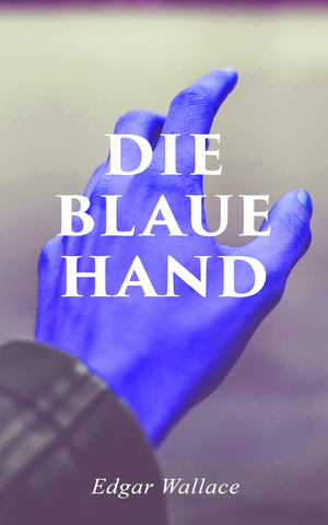 Die blaue Hand