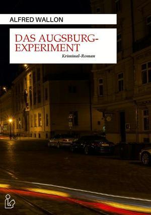 DAS AUGSBURG-EXPERIMENT