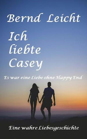 Ich liebte Casey