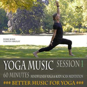 Yoga Musik, 60 Minunten Musik für deine Yoga Asanas, Body-Scan (Session 1)