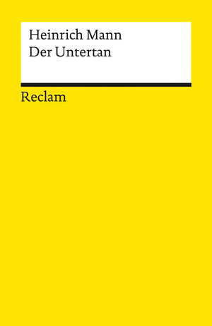 Der Untertan. Roman
