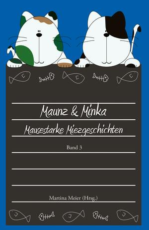 Maunz & Minka