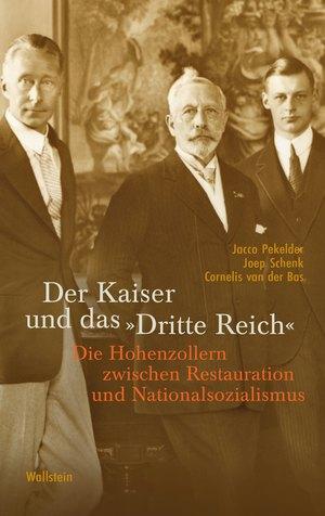 """Der Kaiser und das """"Dritte Reich"""""""