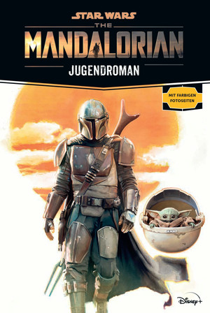 Star Wars: The Mandalorian Jugendroman - Zur Disney Plus Serie