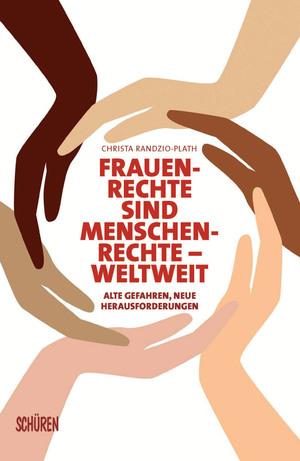 Frauenrechte sind Menschenrechte - weltweit