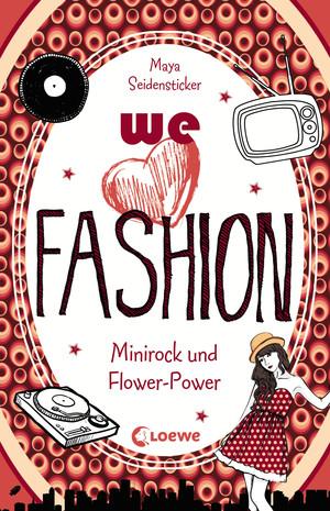 We love fashion - Minirock und Flower-Power