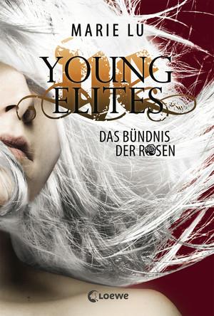 Young Elites 2 - Das Bündnis der Rosen
