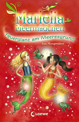 Mariella Meermädchen 5 - Feuerglanz am Meeresgrund