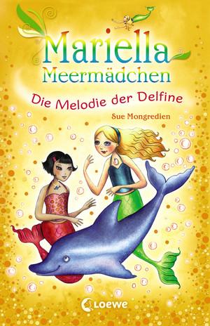 Mariella Meermädchen 8 - Die Melodie der Delfine