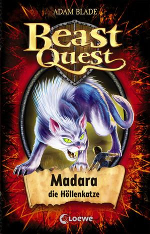 Beast Quest 40 - Madara, die Höllenkatze