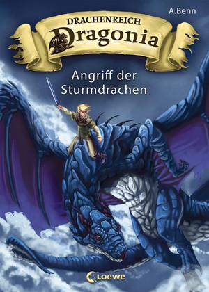Drachenreich Dragonia 1 - Angriff der Sturmdrachen