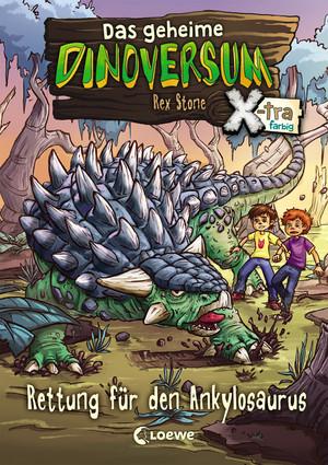 Das geheime Dinoversum Xtra 3 - Rettung für den Ankylosaurus