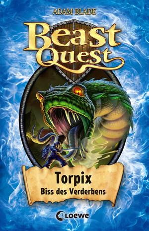 Beast Quest 54 - Torpix, Biss des Verderbens