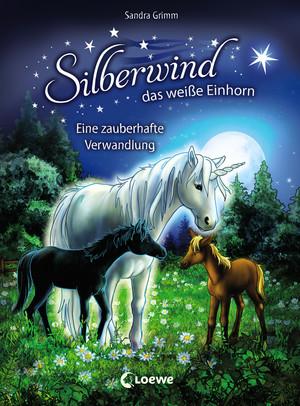 Silberwind, das weiße Einhorn 9 - Eine zauberhafte Verwandlung