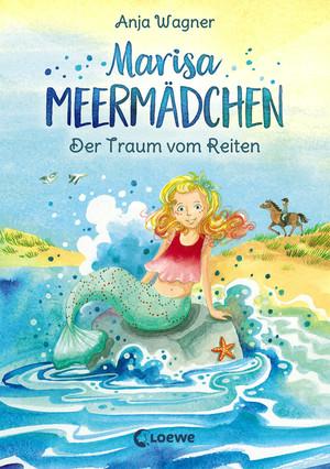 Marisa Meermädchen - Der Traum vom Reiten