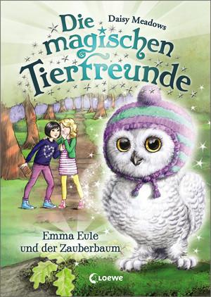 Die magischen Tierfreunde 11 - Emma Eule und der Zauberbaum