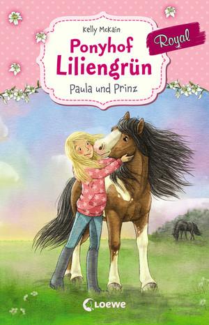 Ponyhof Liliengrün Royal 2 - Paula und Prinz
