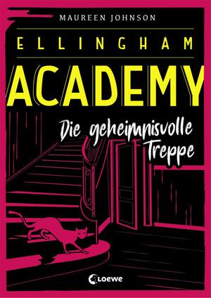 Ellingham Academy 2 - Die geheimnisvolle Treppe