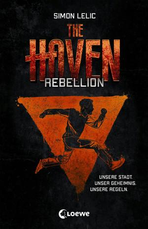The Haven - Rebellion