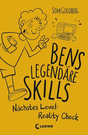 Bens legendäre Skills - Nächstes Level: Reality Check