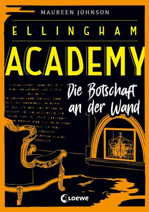 Ellingham Academy - Die Botschaft an der Wand