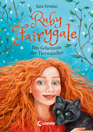 Ruby Fairygale - Das Geheimnis der Tierwandler