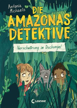Die Amazonas-Detektive - Verschwörung im Dschungel