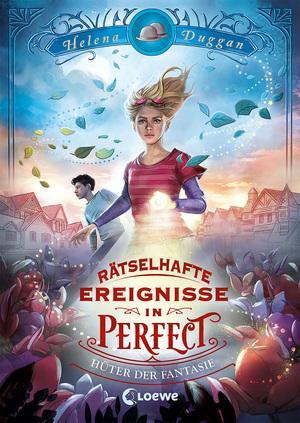 Rätselhafte Ereignisse in Perfect - Hüter der Fantasie