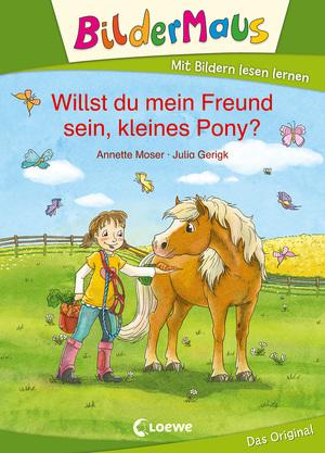 Bildermaus - Willst du mein Freund sein, kleines Pony?
