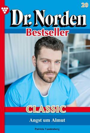 Dr. Norden Bestseller Classic 20 - Arztroman