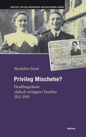 Privileg Mischehe?