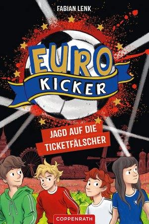 Die Euro-Kicker (Bd. 1)