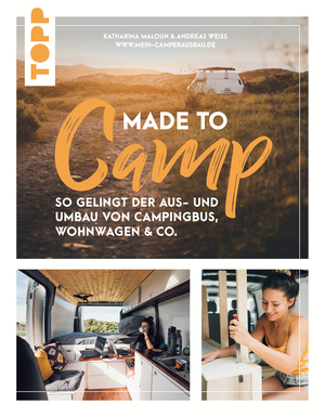 Made to Camp.