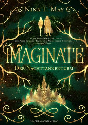 Imaginate - Der Nachttannenturm