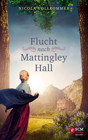 Flucht nach Mattingley Hall