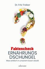 Faktencheck Ernährungsdschungel
