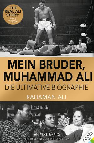 Mein Bruder, Muhammad Ali