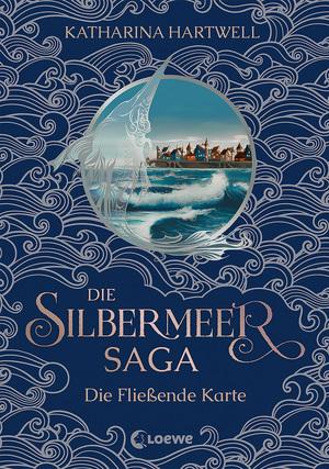 Die Silbermeer-Saga - Die Fließende Karte