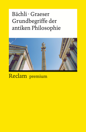 Grundbegriffe der antiken Philosophie