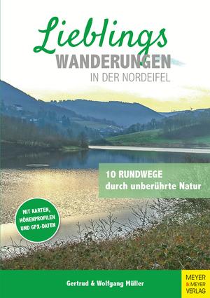 Lieblingswanderungen in der Nordeifel