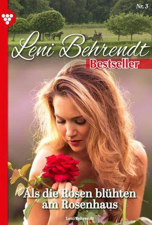 Leni Behrendt Bestseller 3 - Liebesroman