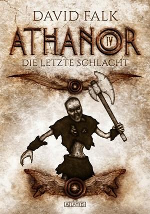 Athanor 4: Die letzte Schlacht