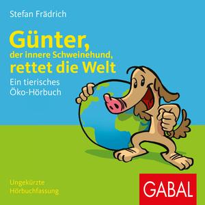Günter, der innere Schweinehund, rettet die Welt