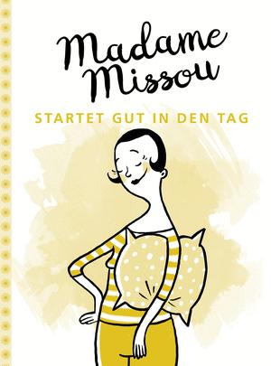 Madame Missou startet gut in den Tag